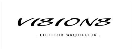 Visions – Coiffeur Maquilleur